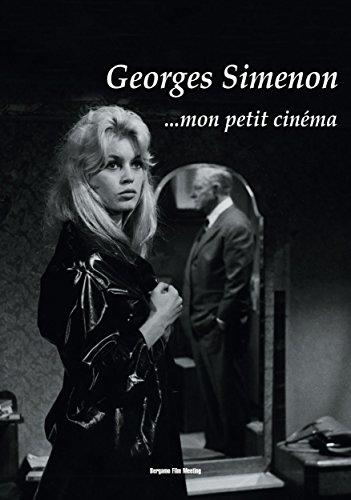 Georges Simenon... mon petit cinéma di a cura di Angelo Signorelli