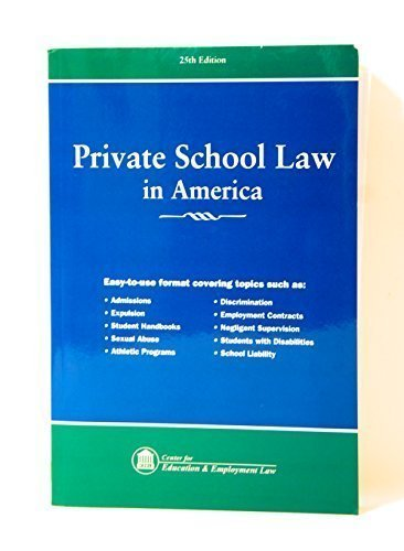 Private School Law In America by Center for education and employment law (2013-05-04) (Private School Law In America)