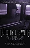 In the Teeth of the Evidence: Lord Peter Wimsey Book 14 (Lord Peter Wimsey Series)