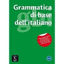 GRAMMATICA DI BASE DELL ITALIANO