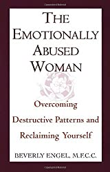 The Emotionally Abused Woman: Overcoming Destructive Patterns and Reclaiming Yourself (Fawcett Book) by Beverly Engel (1992-02-01)