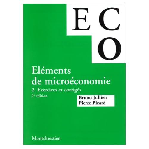 Microéconomie, tome 2. Exercices et corrigés