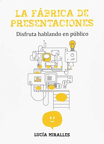 La Fábrica de Presentaciones: Disfruta hablando en público