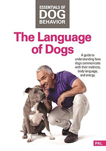 The Language of Dogs Sprache der Hunde Cesar Millan Grundlagen der Hundeerziehung Essentials of Dog Behavior Hundeflüsterer