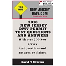 2018 New Jersey DMV Test Questions And Answers: Over 200 New Jersey Test Questions Answered and Explained