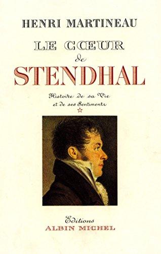 Télécharger en ligne Le Coeur de Stendhal - tome 1 pdf