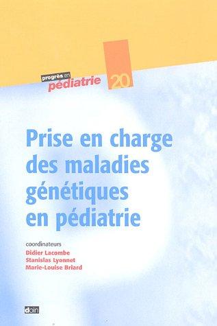 Prise en charge des maladies gntiques en pdiatrie