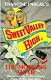 The Morning After (Sweet Valley High Prom Thriller)
