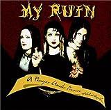 Songtexte von My Ruin - A Prayer Under Pressure of Violent Anguish