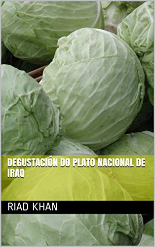 Degustación do plato nacional de Iraq (Galician Edition) por Riad khan