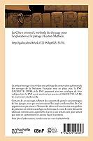 Le Chien criminel, méthode de dressage pour l'exploration et le pistage
