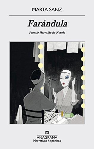 Farándula (NARRATIVAS HISPÁNICAS nº 553) eBook: Sanz, Marta ...