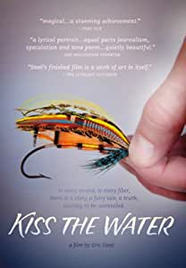 Kiss the Water [DVD] [2013] [Region 1] [US Import] [NTSC]