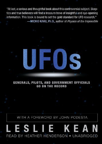 UFOs: Generals, Pilots, and Government Officials Go on the Record by Leslie Kean (2010-10-15)