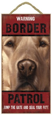 Ganheuze Warning Border Patrol (Golden Retriever) 5