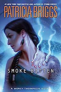 Smoke Bitten (A Mercy Thompson Novel Book 12) (English Edition)