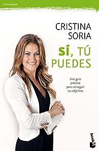 Sí, tú puedes par Cristina Soria