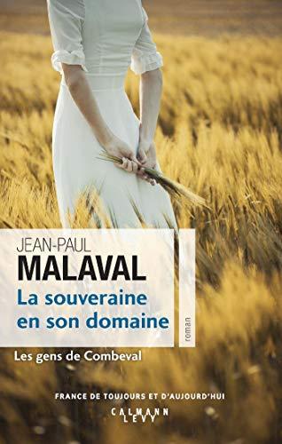 La Souveraine en son domaine (Les Gens de Combeval T2) par Jean-Paul Malaval