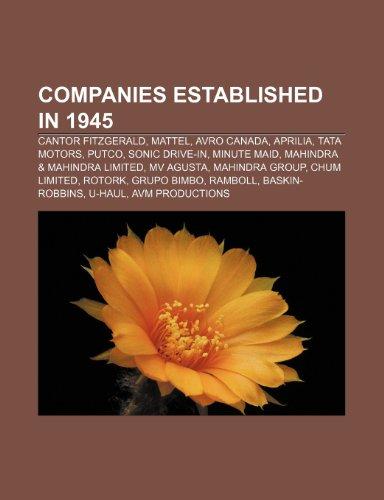 companies-established-in-1945-cantor-fi-cantor-fitzgerald-mattel-avro-canada-aprilia-tata-motors-put