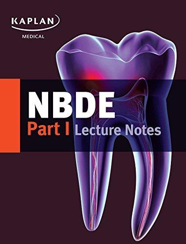 NBDE Part I Lecture Notes (Kaplan Test Prep) by Kaplan (2016-12-06)