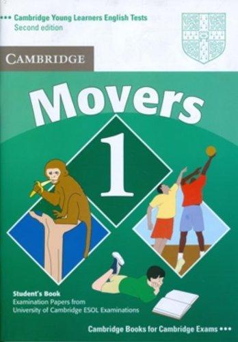 Cambridge young learners english tests. Movers. Student's book. Con espansione online. Per la Scuola media: Cambridge Young Learners English Tests ... the University of Cambridge ESOL Examinations