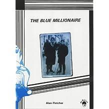 The Blue Millionaire (Mod Crop)