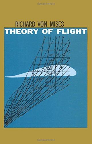 The Theory of Flight (Dover Books on Aeronautical Engineering)