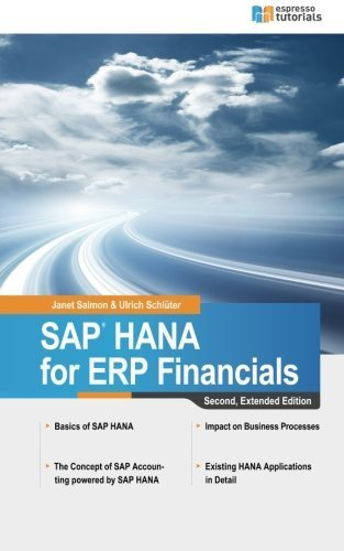 SAP HANA for ERP Financials 2nd Edition by Janet Salmon (2014-09-12)