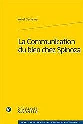 La Communication du bien chez Spinoza