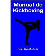 Manual do Kickboxing (Portuguese Edition)