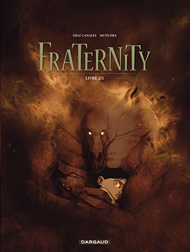 Fraternity - tome 2 - Fraternity (2/2)