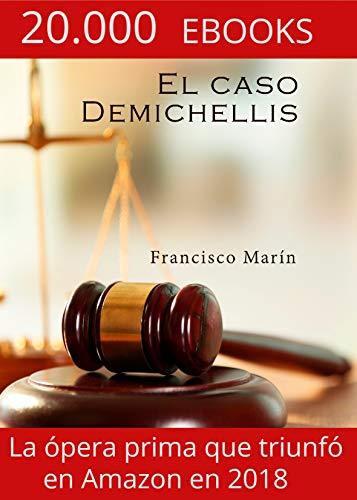 El caso Demichellis (Spanish Edition)