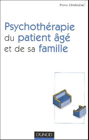 Psychothérapie du patient âgé et de sa famille