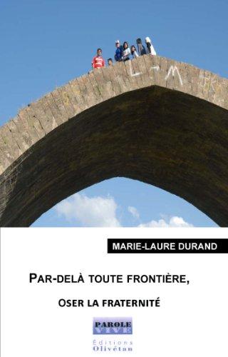 Osons la fraternité par Marie-Laure Durand