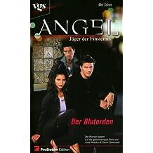 Angel, Jäger der Finsternis, Der Blutorden
