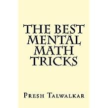 The Best Mental Math Tricks (English Edition)