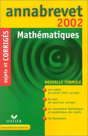 Mathématiques. Sujets et corrigés 2002