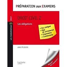 Droit civil - Tome 2 : Les obligations - Préparation aux examens (Les Fondamentaux Droit-Sciences Politiques)
