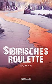 Sibirisches Roulette: Roman