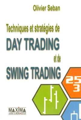 Techniques et stratgies de day trading et swing trading