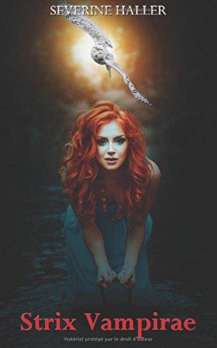 Strix Vampirae par Séverine Haller