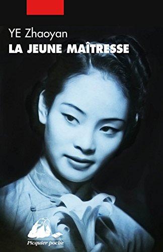 La jeune maîtresse par Ye Zhaoyan