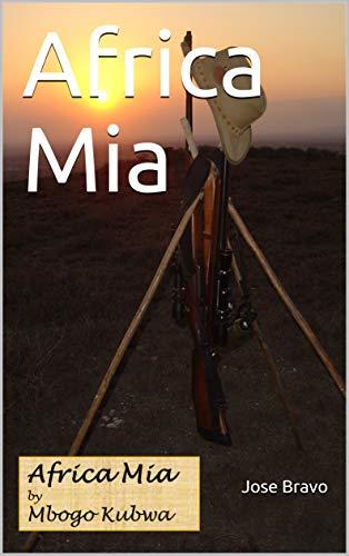 Africa Mia (English Edition)