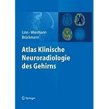 Atlas Klinische Neuroradiologie des Gehirns