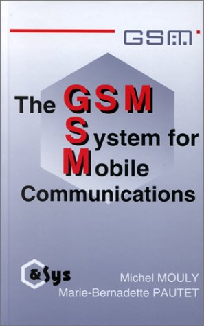 The GSM system for mobile communications