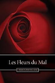 Les Fleurs du Mal (French Edition)