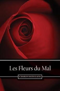 Les Fleurs du Mal (French Edition) von [Baudelaire, Charles]