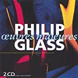 Oeuvres majeures / Philip Glass | Glass, Philip. Compositeur