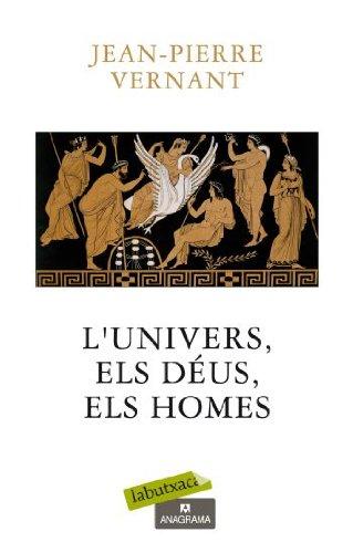L'univers,els Déus,els homes : origens dels mites grecs Cover Image