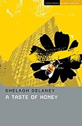 By Shelagh Delaney A Taste of Honey by Delaney, Shelagh ( AUTHOR ) Aug-13-2008 Paperback